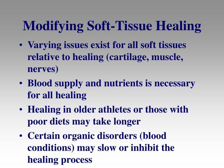 Modifying Soft-Tissue Healing