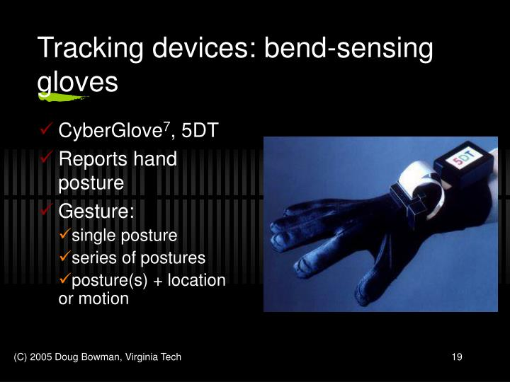 Tracking devices: bend-sensing gloves