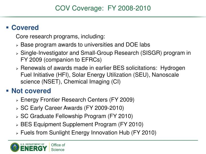 COV Coverage:  FY 2008-2010