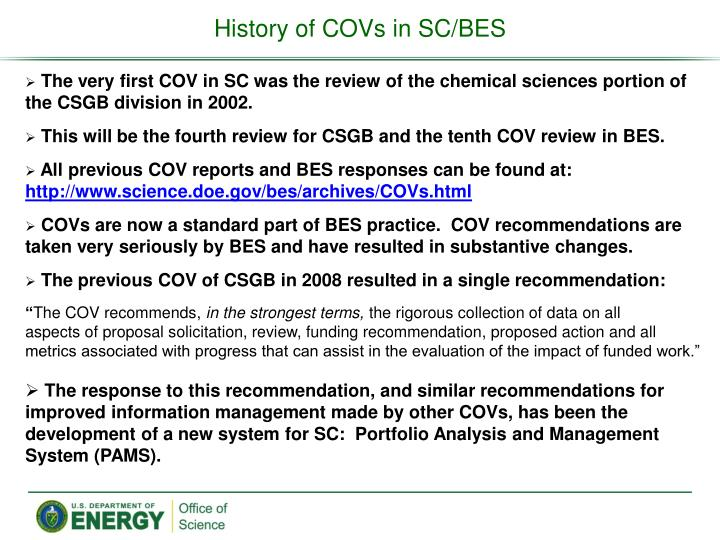 History of COVs in SC/BES