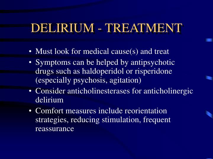 DELIRIUM - TREATMENT