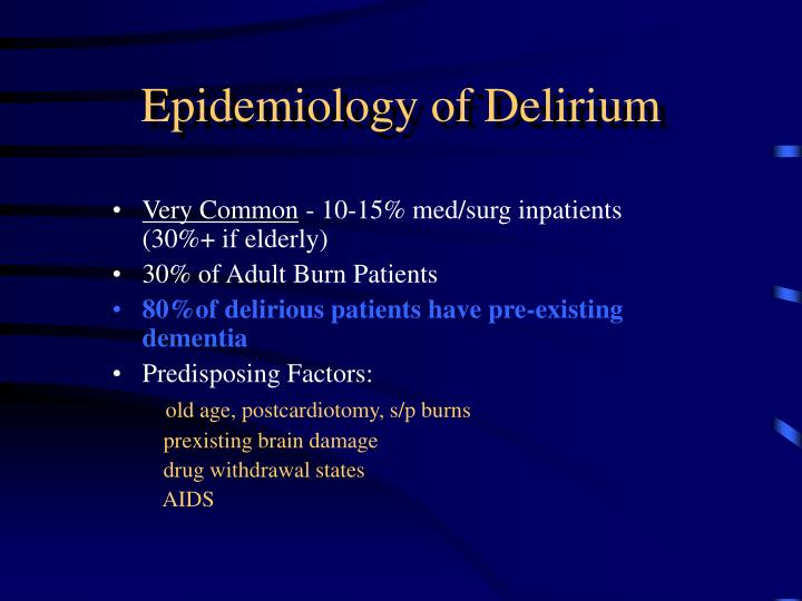 Epidemiology of Delirium