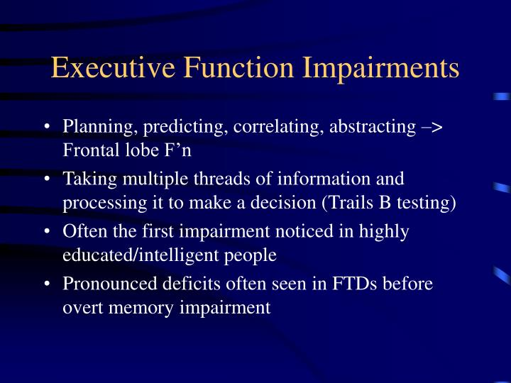 Executive Function Impairments
