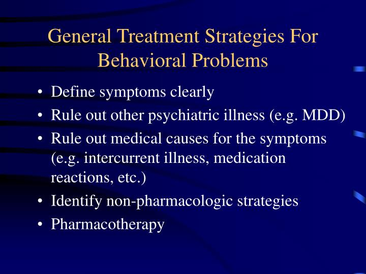 General Treatment Strategies For Behavioral Problems