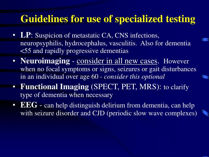 Guidelines for use of specialized testing