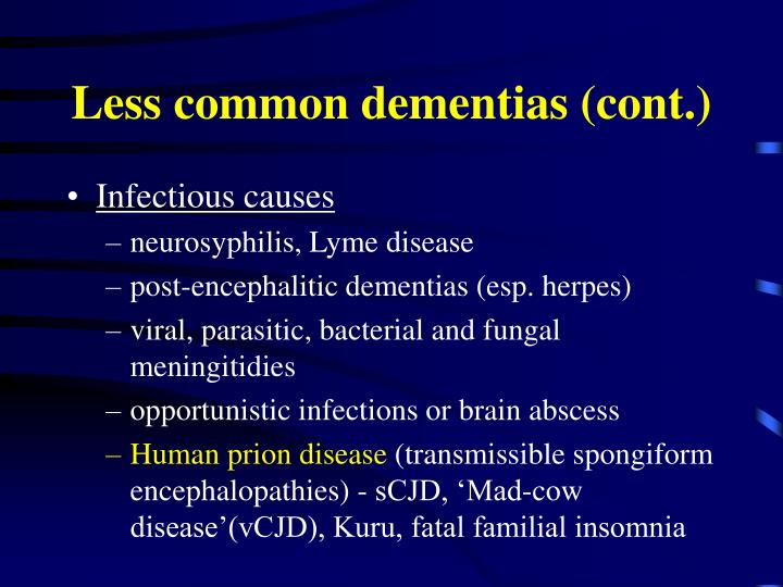 Less common dementias (cont.)