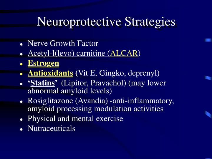 Neuroprotective Strategies