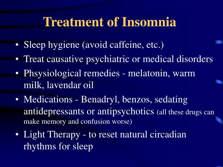 Treatment of Insomnia