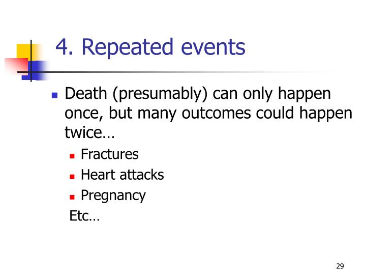 4. Repeated events