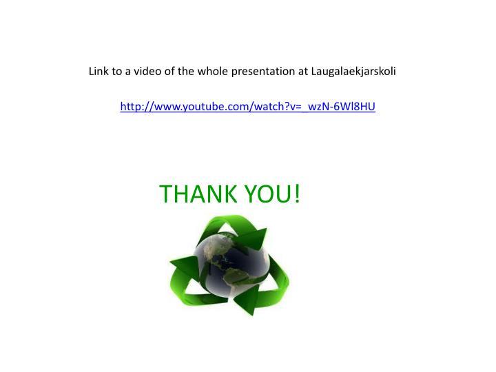 Link to a video of the whole presentation at Laugalaekjarskoli