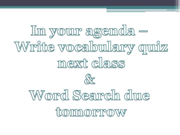 In your agenda –