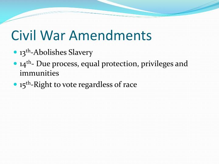 Civil War Amendments
