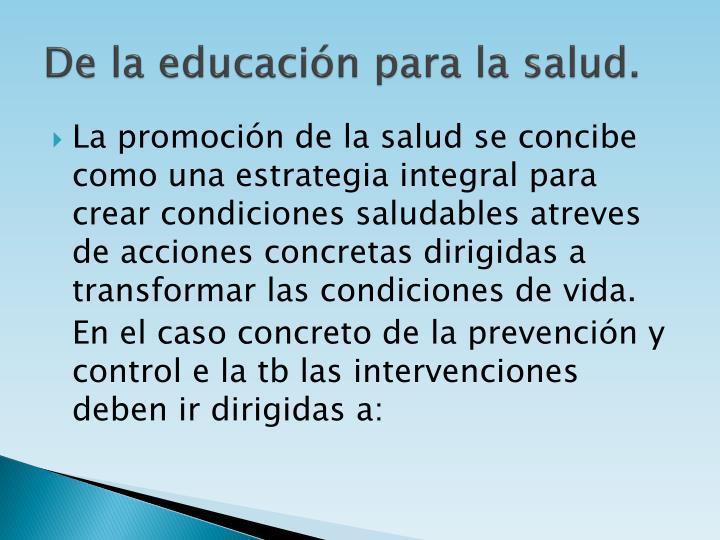 De la educación para la salud.