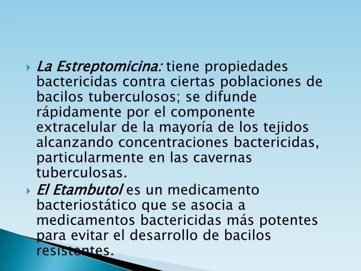 La Estreptomicina: