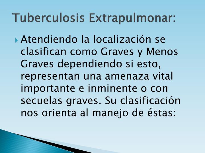 Tuberculosis Extrapulmonar: