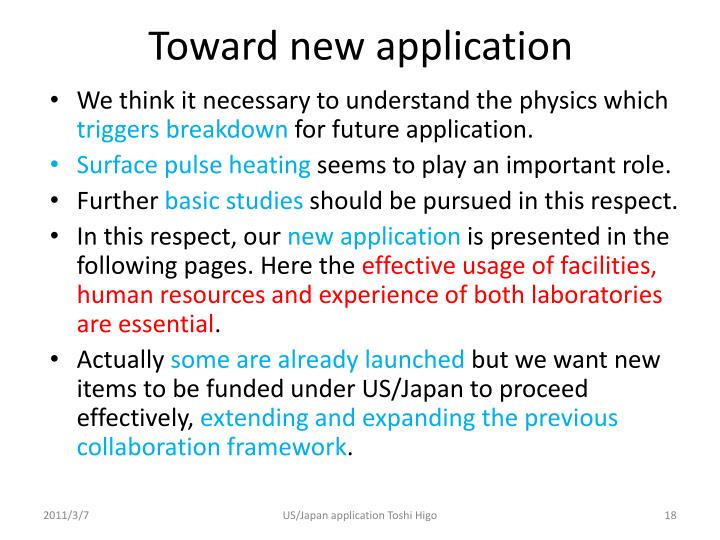 Toward new application