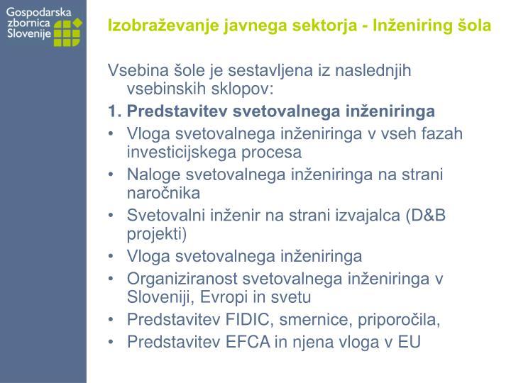 Izobraževanje javnega sektorja - Inženiring šola