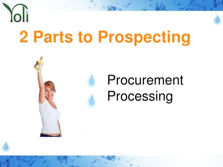 2 Parts to Prospecting