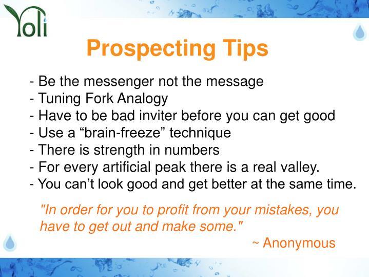 Prospecting Tips
