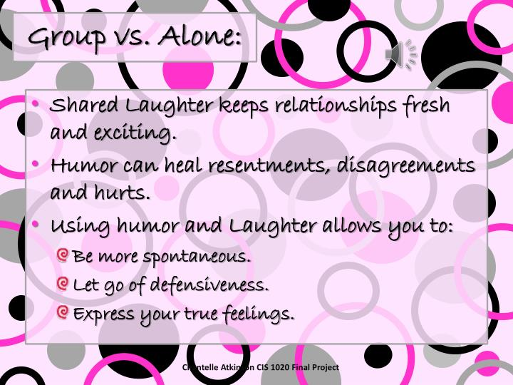 Group vs. Alone: