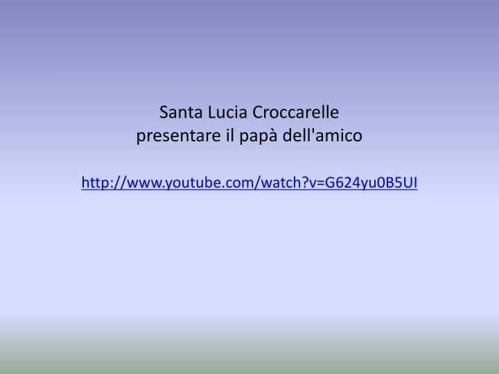 Santa Lucia Croccarelle