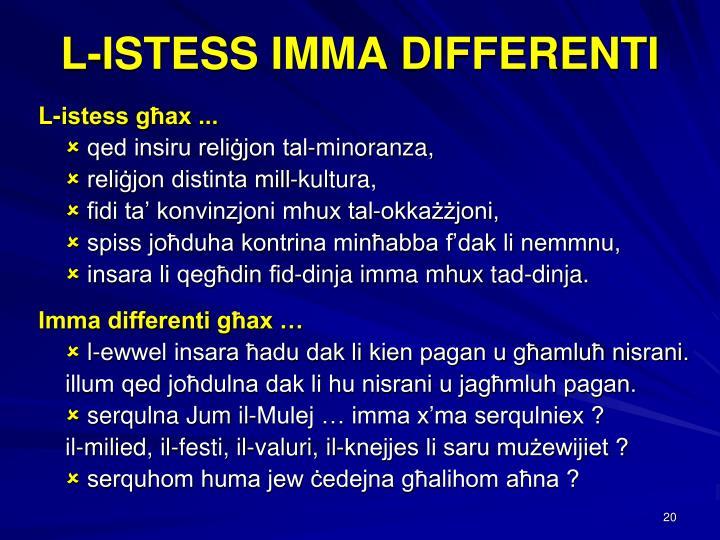 L-ISTESS IMMA DIFFERENTI