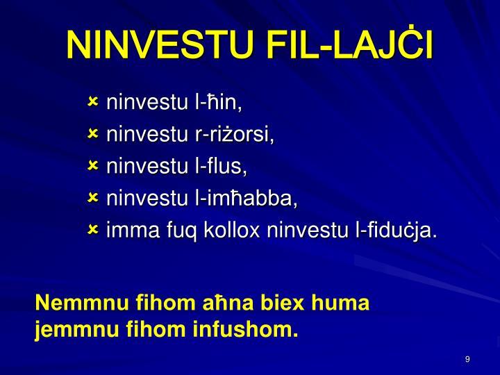 NINVESTU FIL-LAJ
