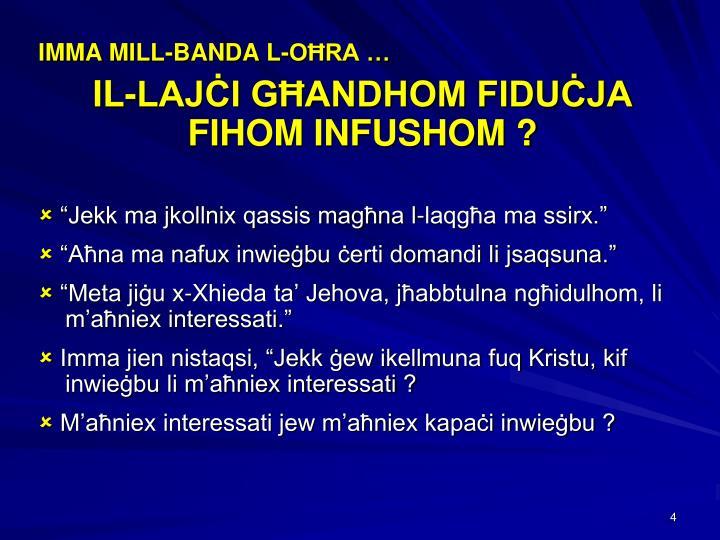 IMMA MILL-BANDA L-OĦRA …