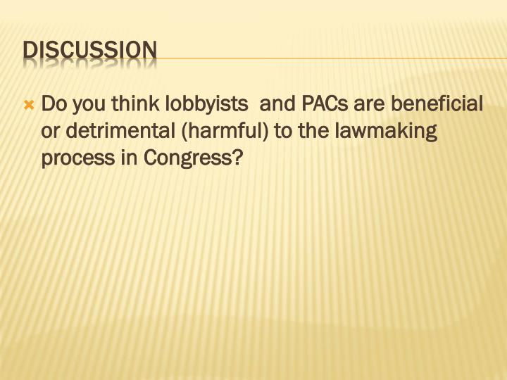 Do you think lobbyists