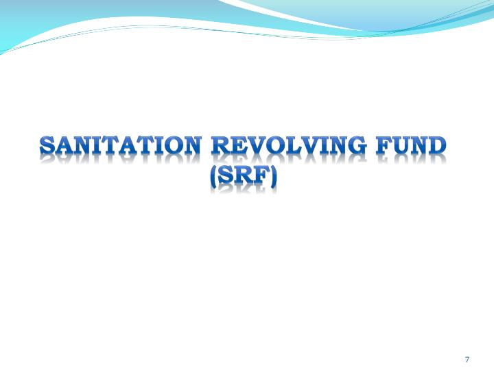 SANITATION REVOLVING FUND (SRF)