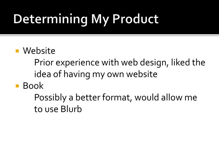 Determining My Product