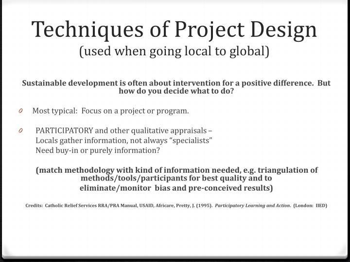 Techniques of project design used when going local to global