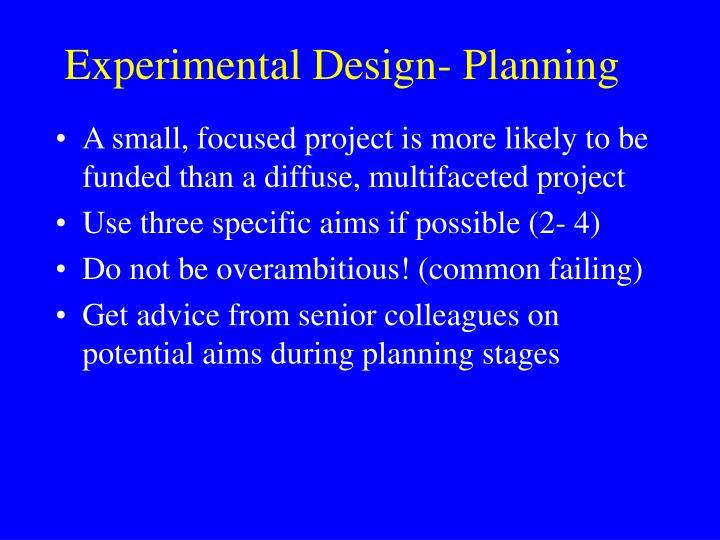Experimental Design- Planning