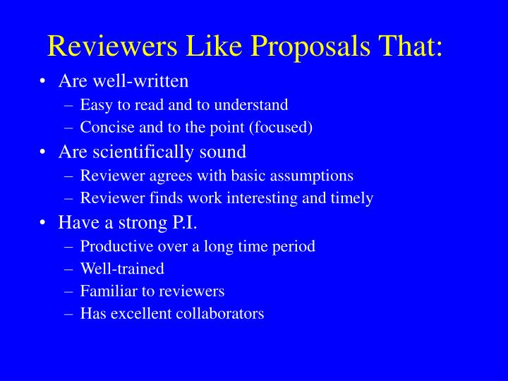 Reviewers Like Proposals That: