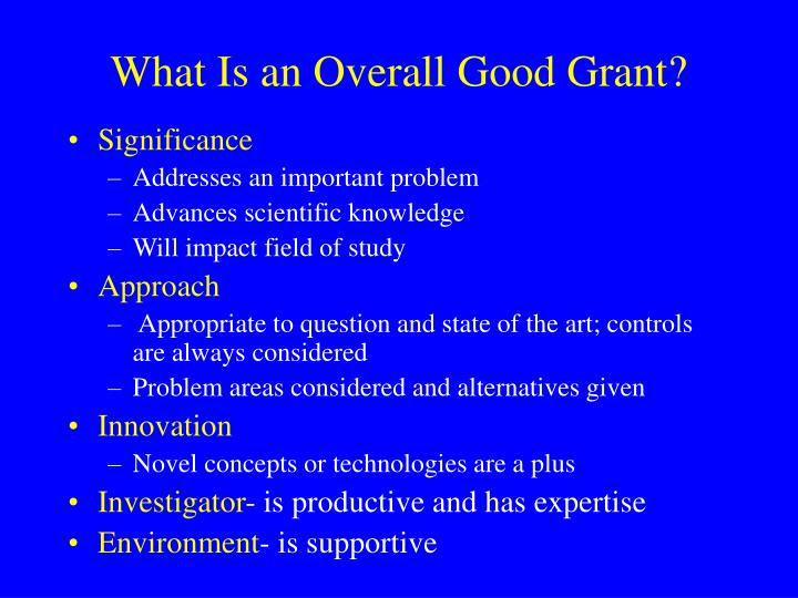 What Is an Overall Good Grant?