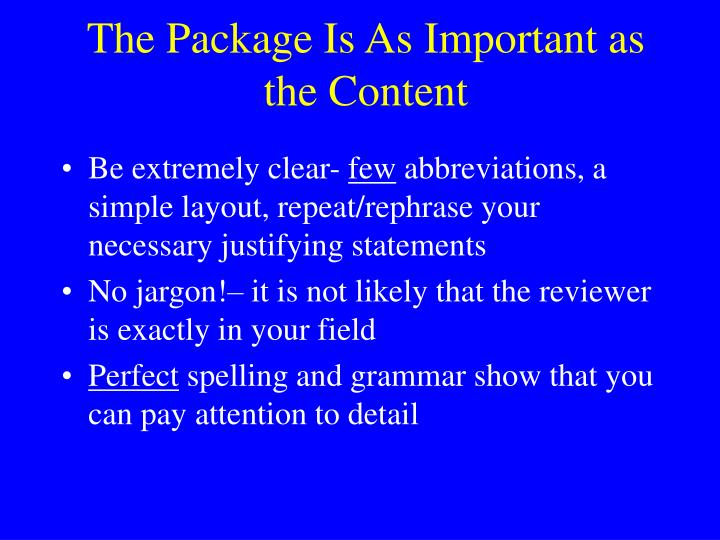 The Package Is As Important as the Content
