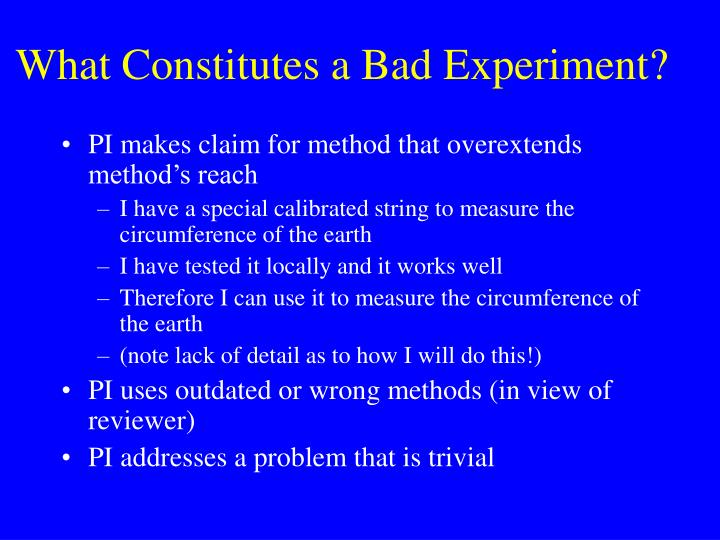 What Constitutes a Bad Experiment?