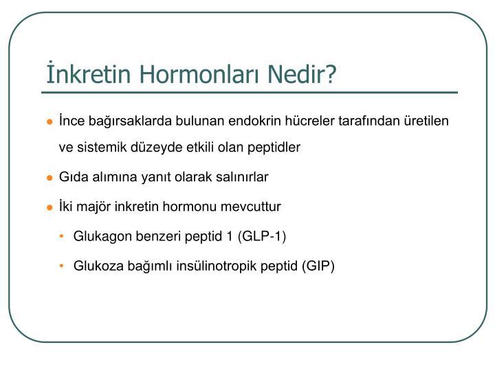 İnkretin Hormonları Nedir?
