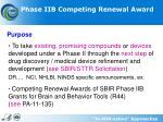phase iib competing renewal award