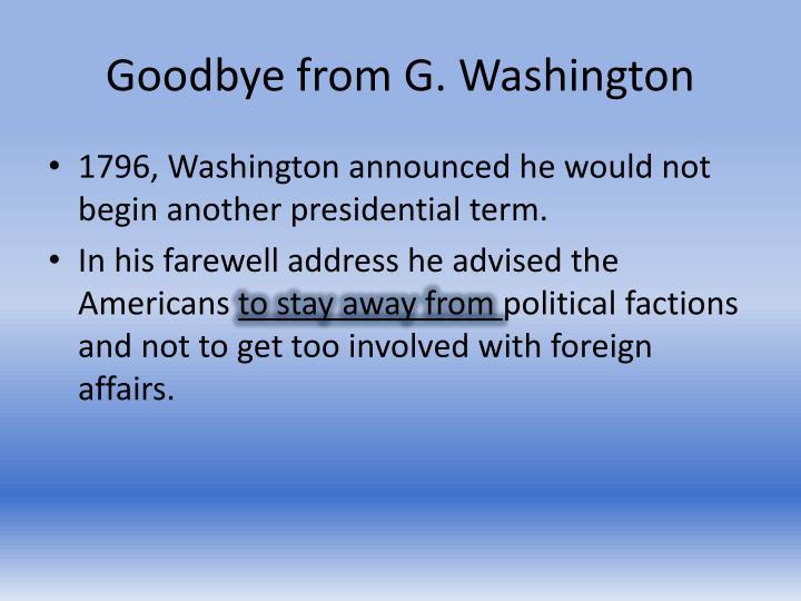 Goodbye from G. Washington