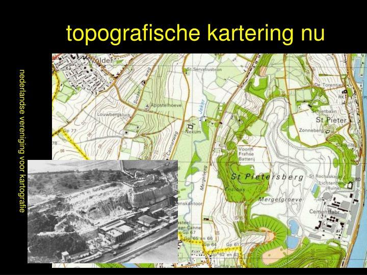topografische kartering nu