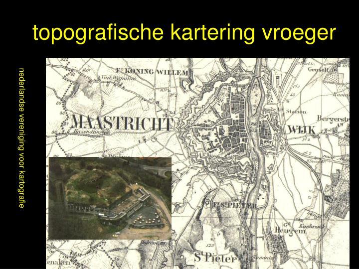 topografische kartering vroeger