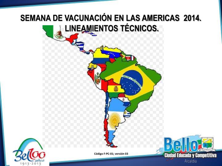 SEMANA DE VACUNACIÓN EN LAS AMERICAS  2014.