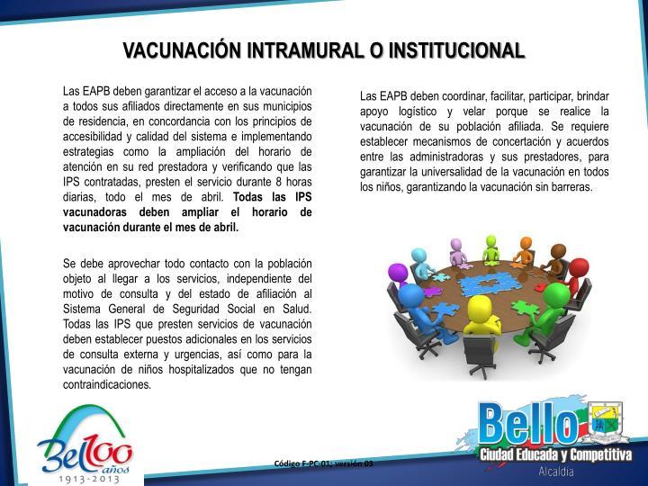 VACUNACIÓN INTRAMURAL O INSTITUCIONAL