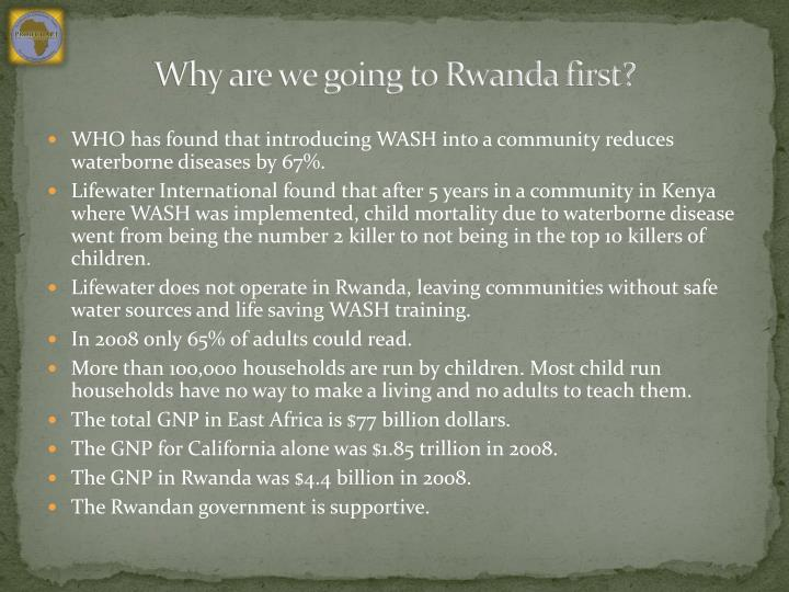 Why are we going to Rwanda first?