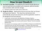 how to use clouds ii
