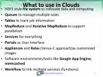 what to use in clouds