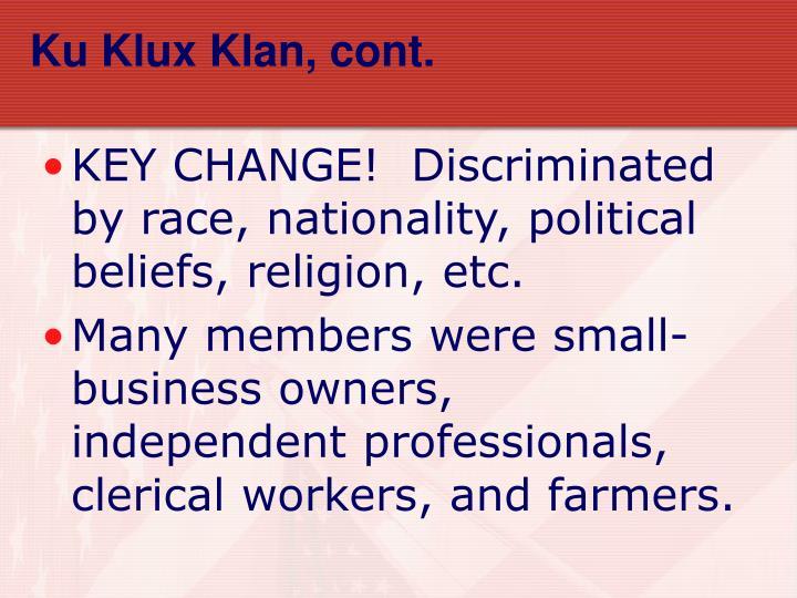 Ku Klux Klan, cont.