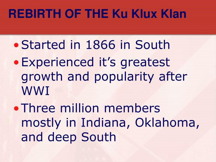 REBIRTH OF THE Ku Klux Klan