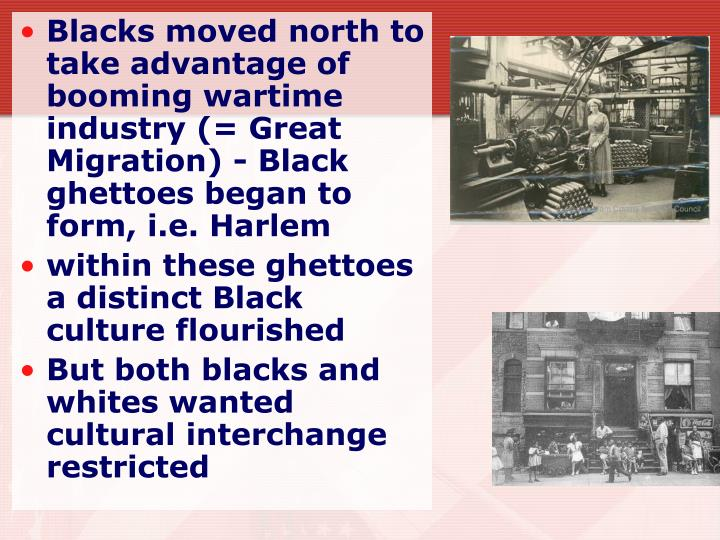 Blacks moved north to take advantage of booming wartime industry (=